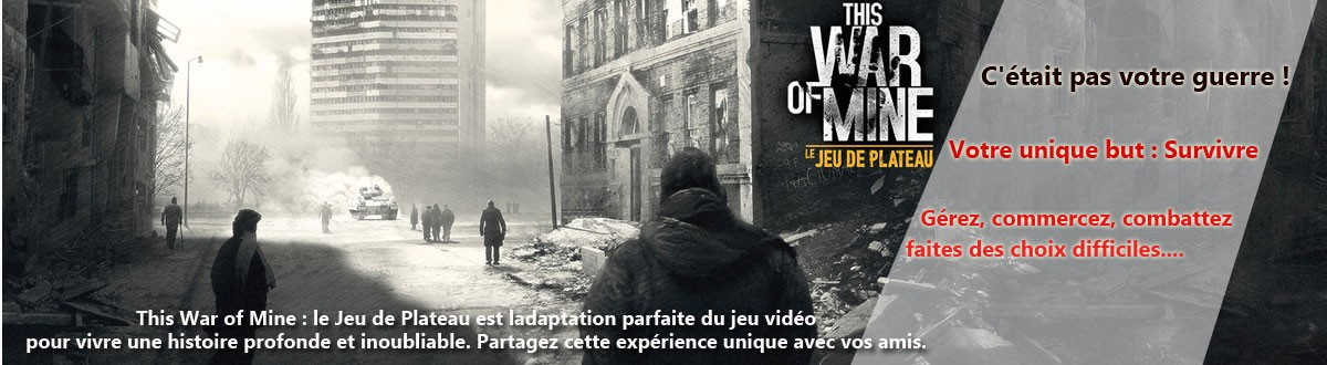 this War is Mine : Le Jeu de Plateau