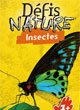 Défis Nature - Insectes - ref.8529