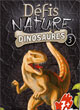Défis Nature - Dinosaures 3 - ref.8543