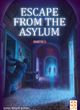 Escape From The Asylum - ref.9944